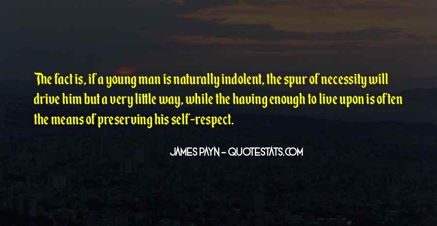 Respect Yourself Enough To Quotes #313509