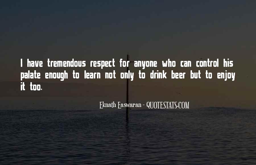 Respect Yourself Enough To Quotes #433588