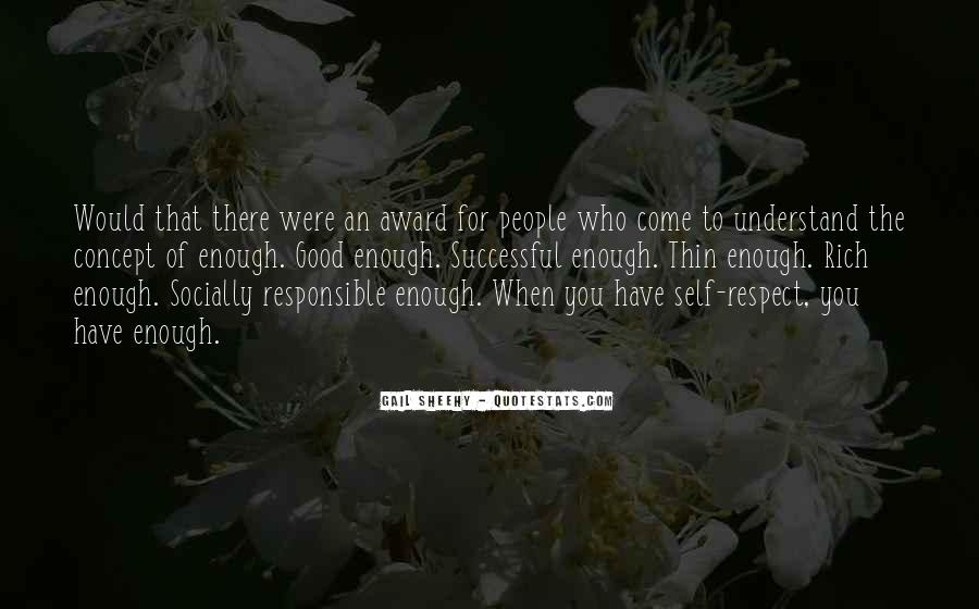 Respect Yourself Enough To Quotes #492466
