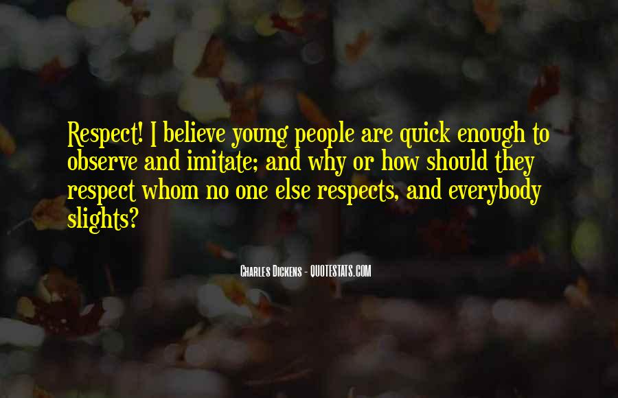 Respect Yourself Enough To Quotes #503995