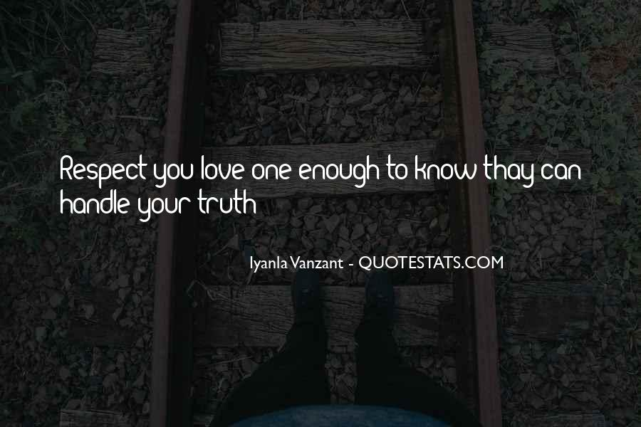 Respect Yourself Enough To Quotes #89828