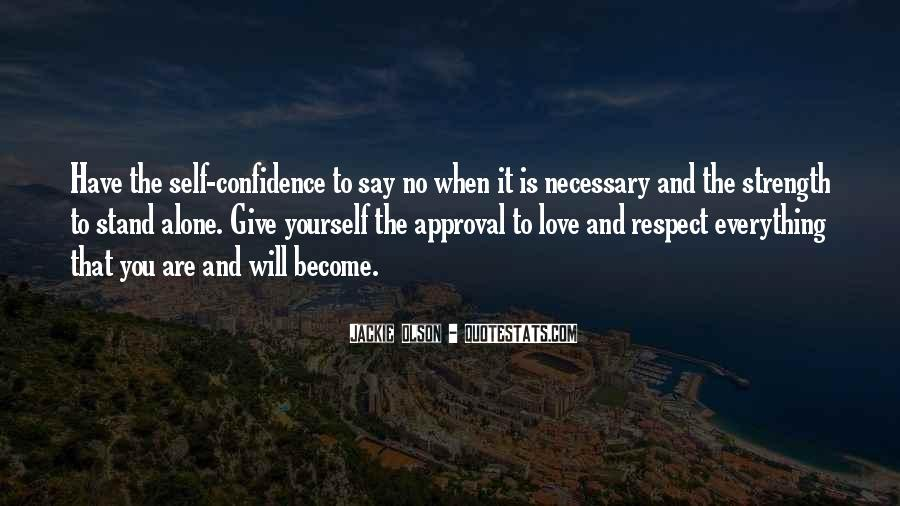 Respect Yourself Love Quotes #1074873