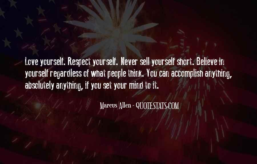 Respect Yourself Love Quotes #1143791