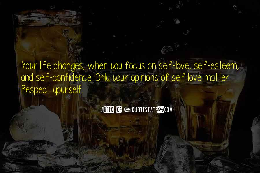 Respect Yourself Love Quotes #1147496