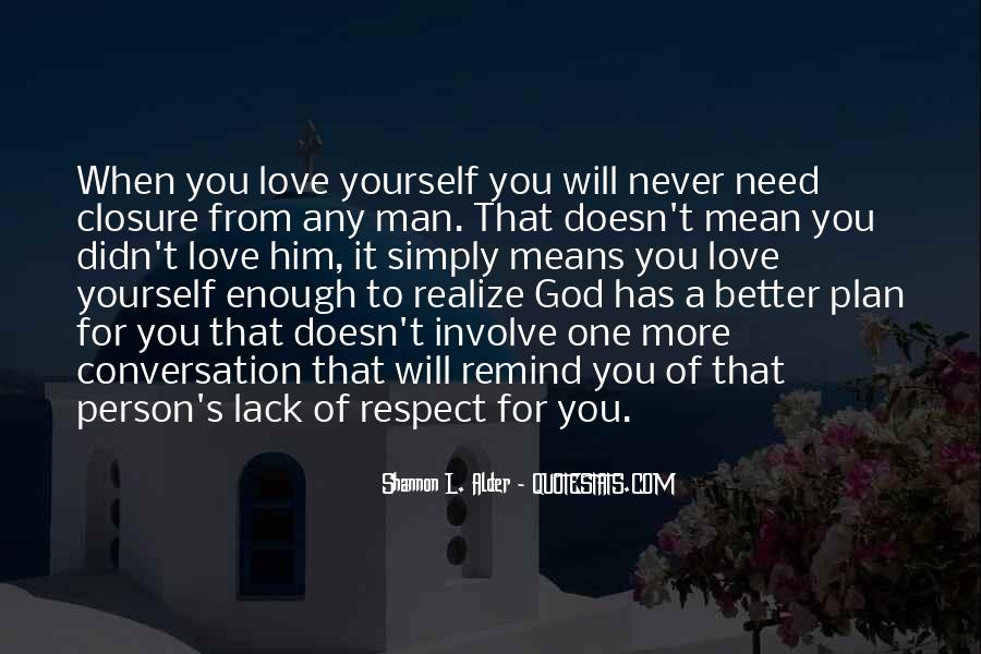 Respect Yourself Love Quotes #1148897