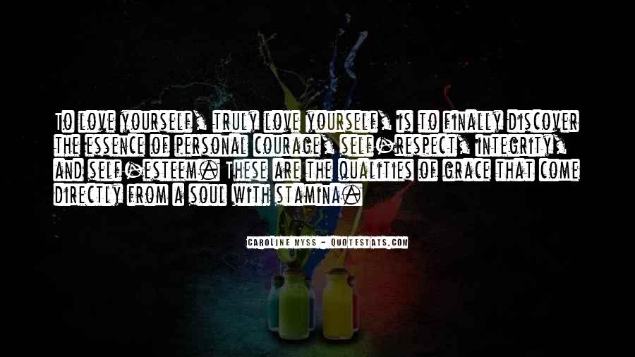 Respect Yourself Love Quotes #1274487