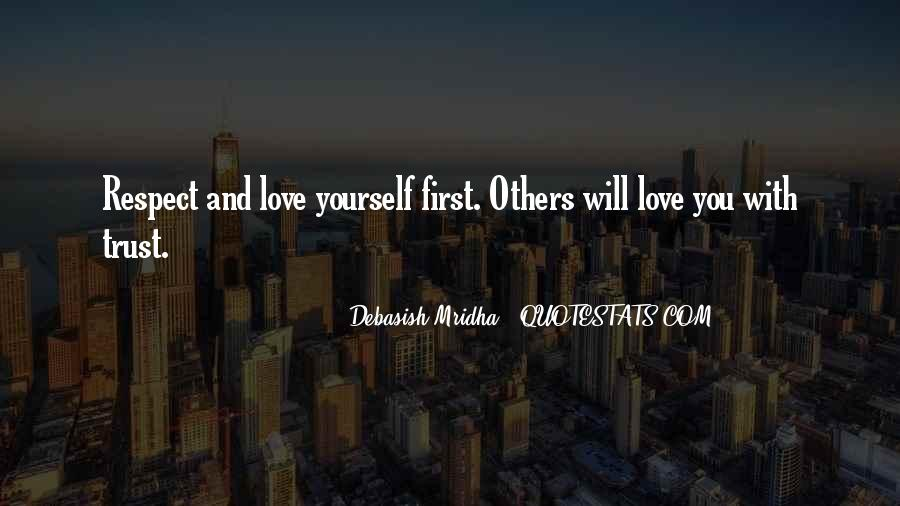 Respect Yourself Love Quotes #1443635