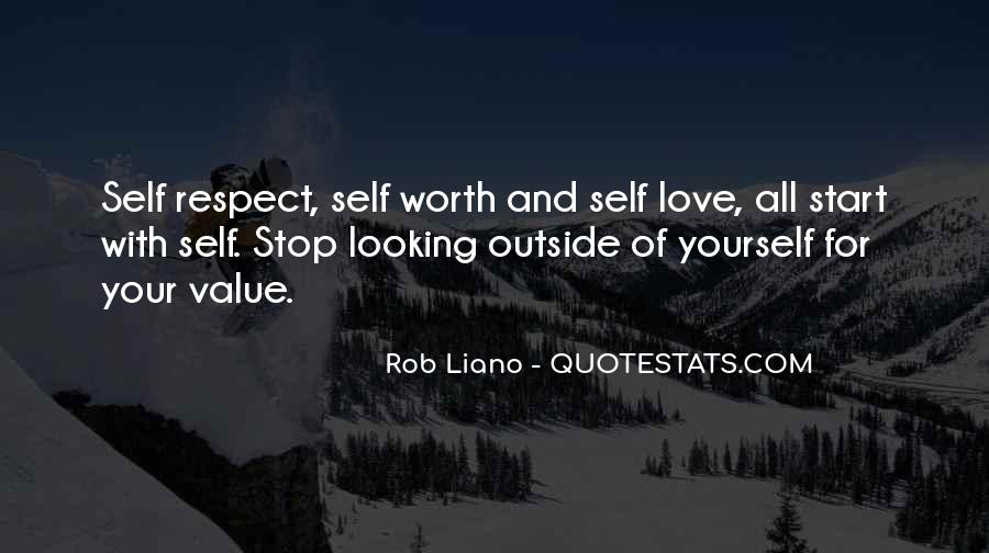 Respect Yourself Love Quotes #1580613