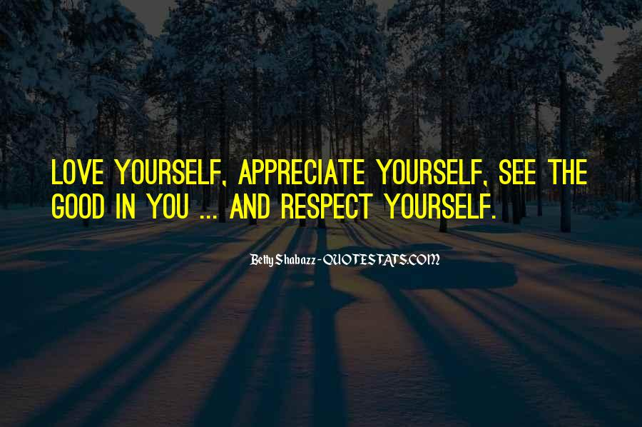 Respect Yourself Love Quotes #1733046