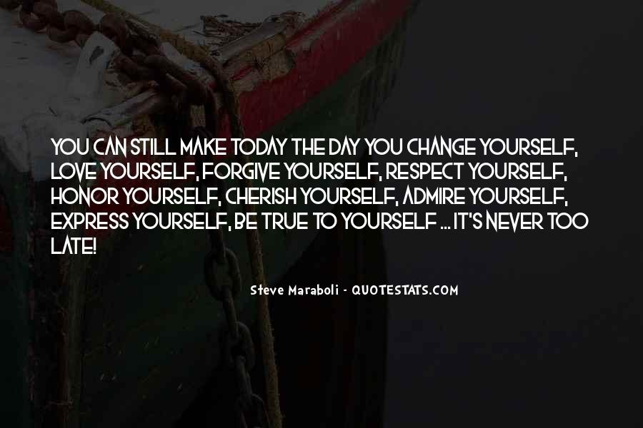Respect Yourself Love Quotes #214781