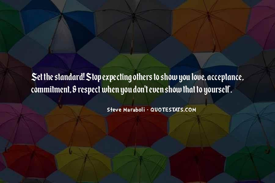Respect Yourself Love Quotes #221085