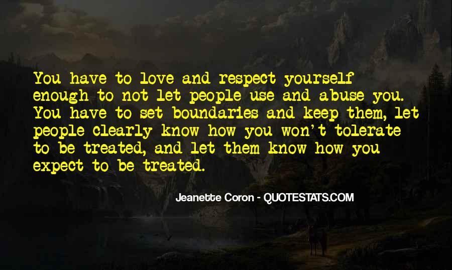 Respect Yourself Love Quotes #248962