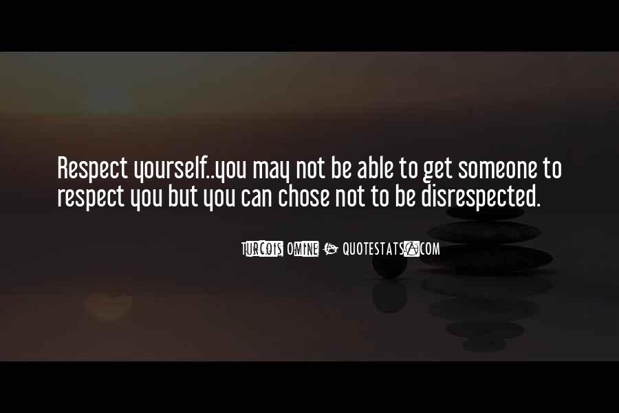 Respect Yourself Love Quotes #341957