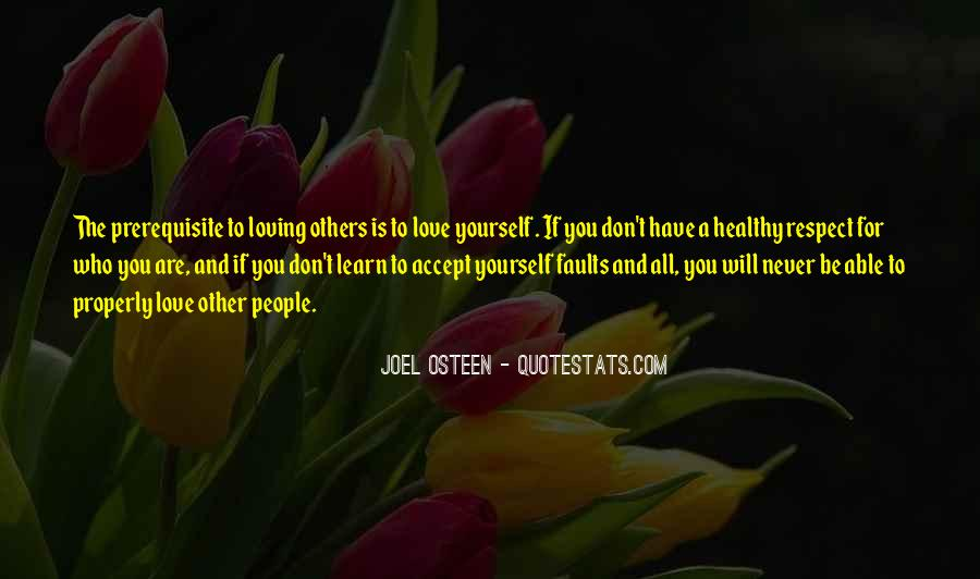 Respect Yourself Love Quotes #357430