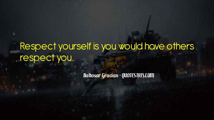 Respect Yourself Love Quotes #4366