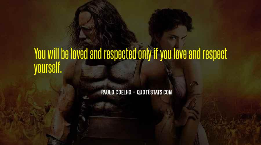 Respect Yourself Love Quotes #462758