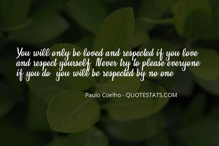 Respect Yourself Love Quotes #505633