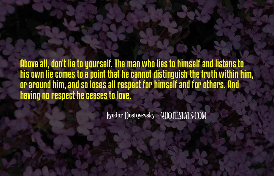 Respect Yourself Love Quotes #718022