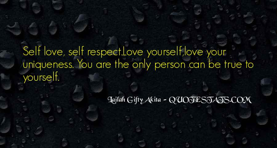 Respect Yourself Love Quotes #942820