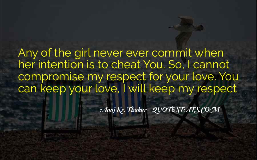 Respect Yourself Love Quotes #953666