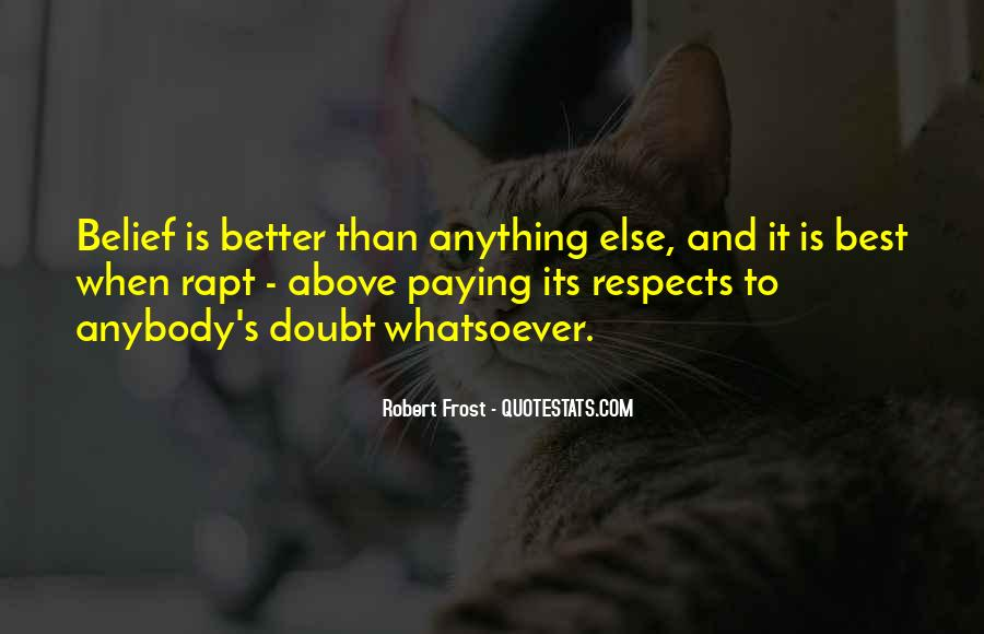 Respects Others Quotes #102772