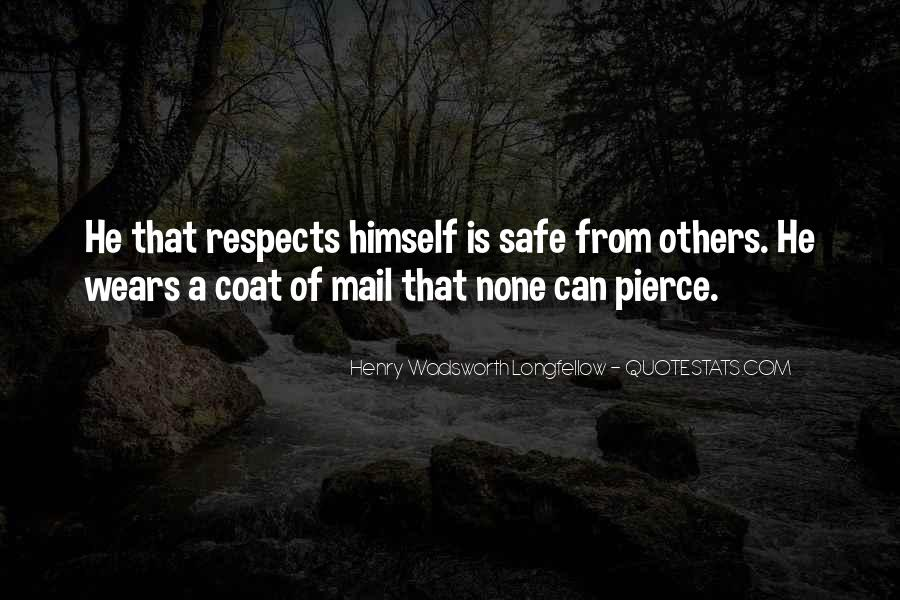 Respects Others Quotes #1075157