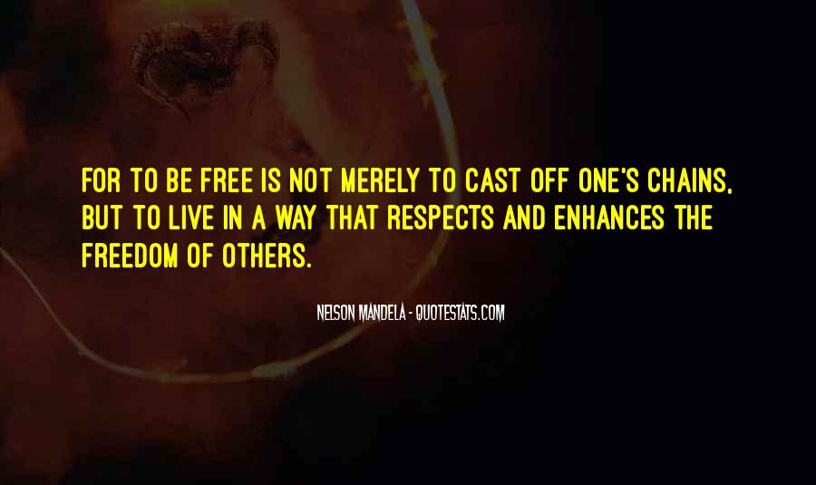 Respects Others Quotes #1206322