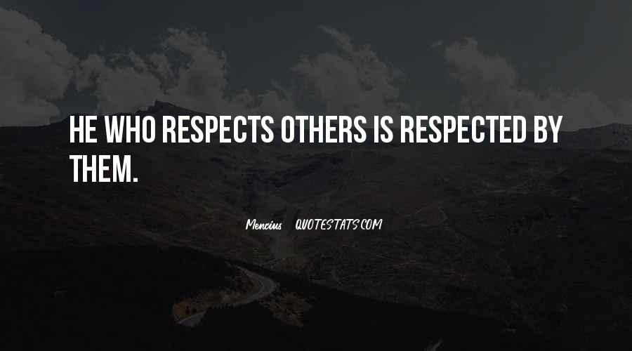 Respects Others Quotes #27157