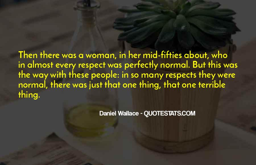 Respects Others Quotes #32310