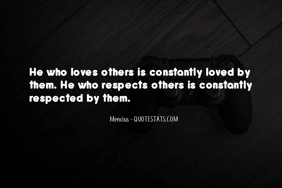 Respects Others Quotes #790027