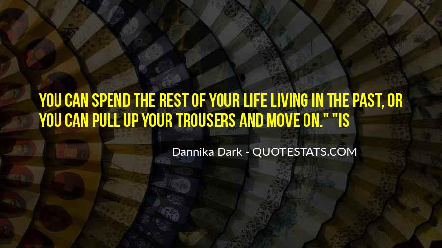 Rest Of Your Life Quotes #134099
