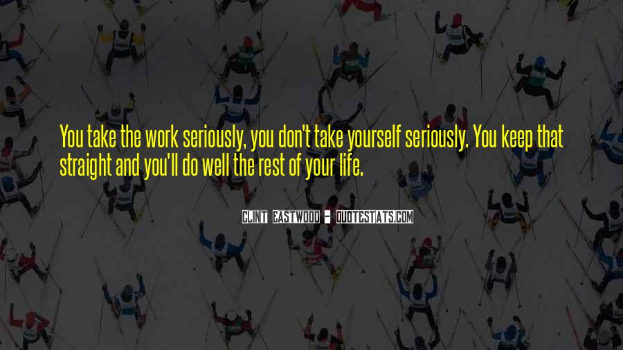 Rest Of Your Life Quotes #179499