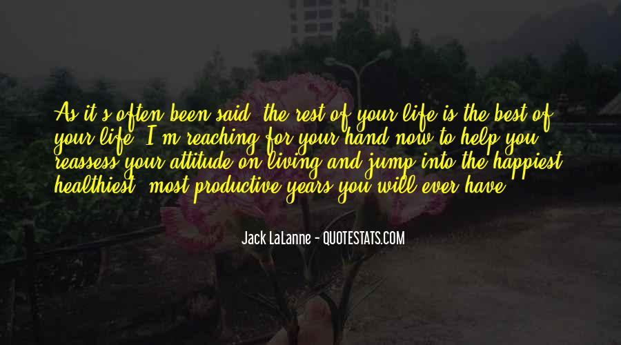 Rest Of Your Life Quotes #195901