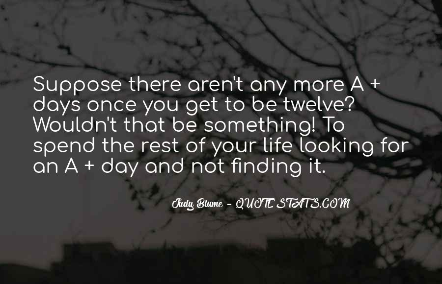 Rest Of Your Life Quotes #218582