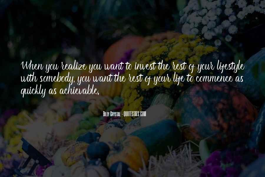 Rest Of Your Life Quotes #228862