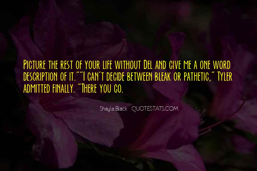 Rest Of Your Life Quotes #254171