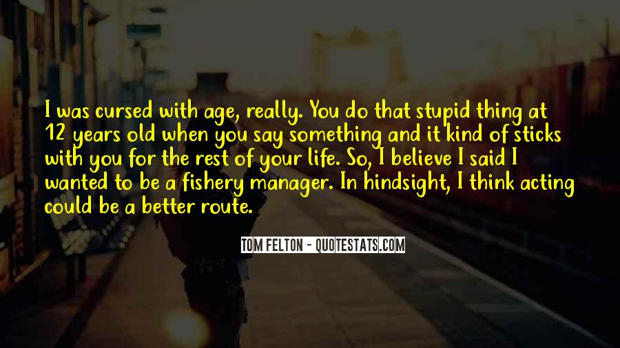Rest Of Your Life Quotes #66437