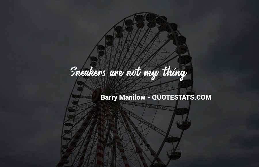 Quotes About Barry Manilow #1152407
