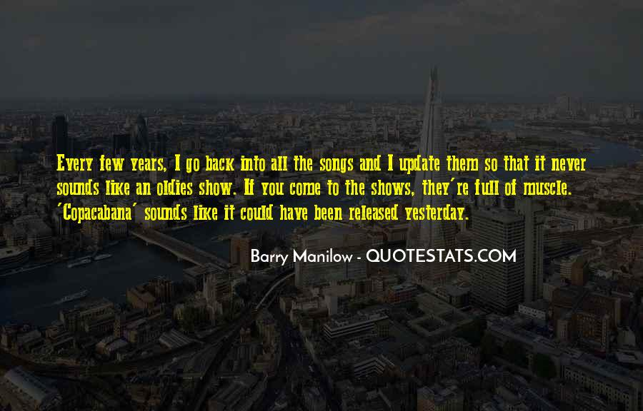 Quotes About Barry Manilow #1220176