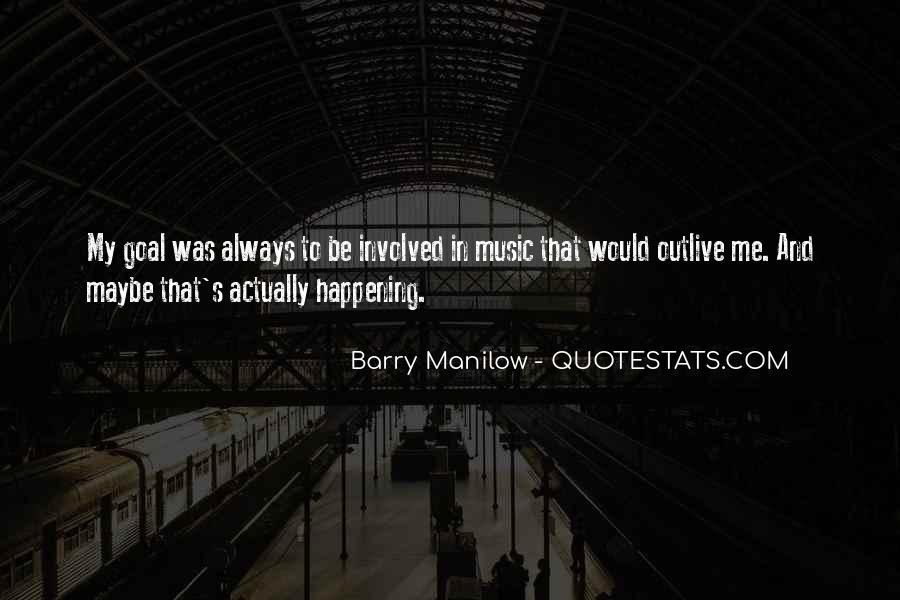 Quotes About Barry Manilow #136785