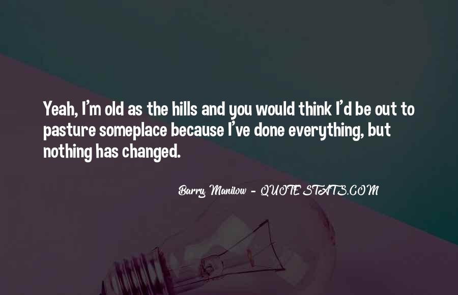 Quotes About Barry Manilow #301619