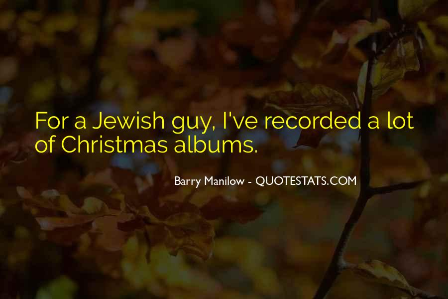 Quotes About Barry Manilow #680928