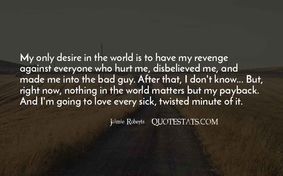 Revenge From Love Quotes #145926