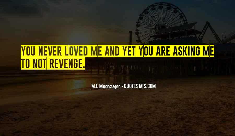 Revenge From Love Quotes #550459