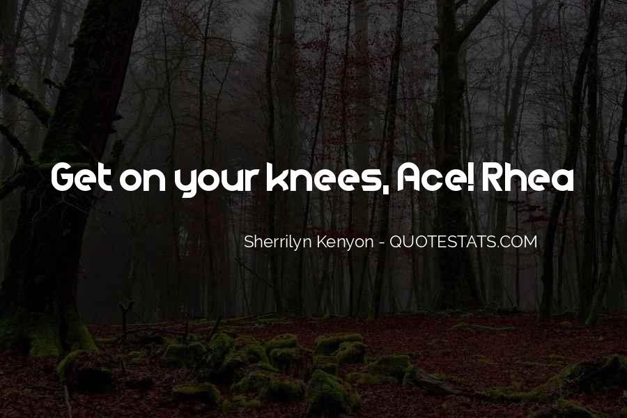 Rhea Quotes #1786997
