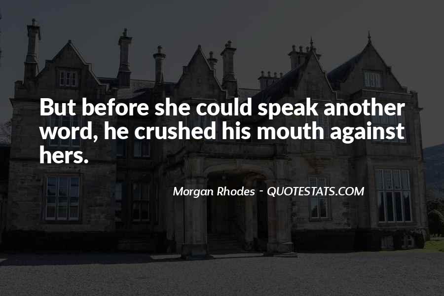 Rhodes Quotes #8285