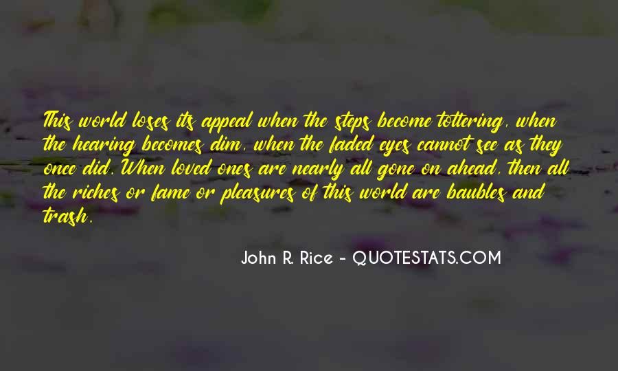 Rice To Riches Quotes #148067