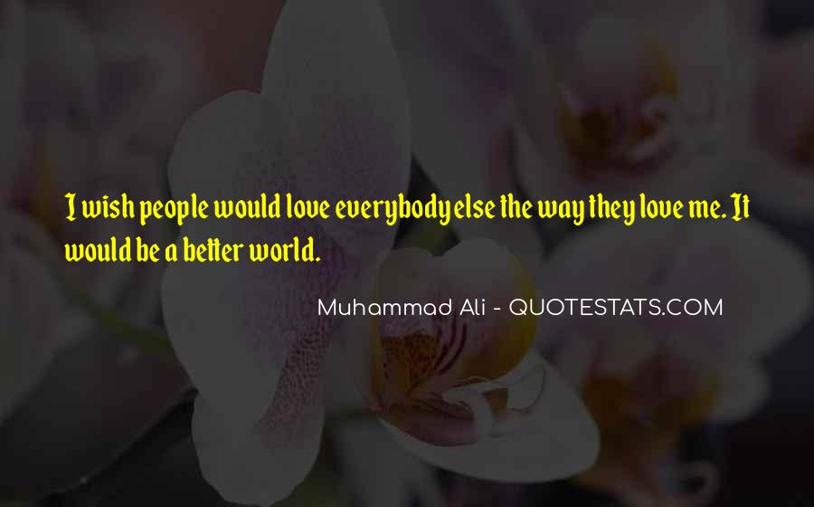 Quotes About Muhammad Ali #240881