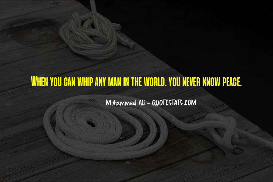 Quotes About Muhammad Ali #303757