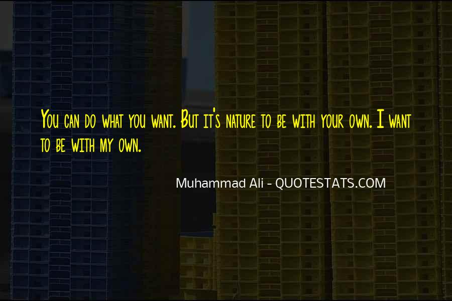 Quotes About Muhammad Ali #35149
